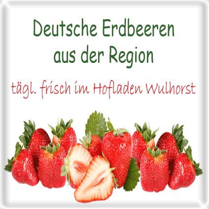 Frische deutsche Erdbeeren - Hofladen Wulhorst Waltrop